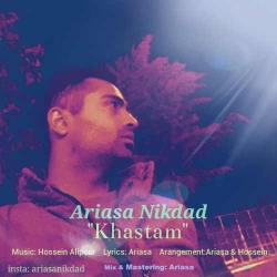 دانلود آهنگ خستم از آریاسا نیکداد  با متن ترانه