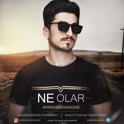 دانلود آهنگ نه اولار از امین صادقی آذر  با متن ترانه