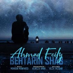 دانلود آهنگ بهترین شب از احمد فیلی  با متن ترانه