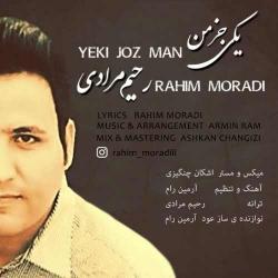 دانلود آهنگ یکی جز من از رحیم مرادی  با متن ترانه