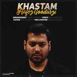 دانلود آهنگ خستم از حافظ گودرزی  با متن ترانه