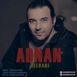 دانلود آهنگ دلبری از عدنان  با متن ترانه