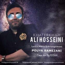 دانلود آهنگ خاطرخواه از علی حسینی  با متن ترانه