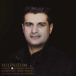 دانلود آهنگ سولدوزوم از اتابک علیزاده  با متن ترانه