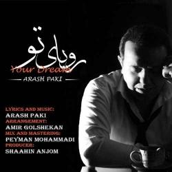 دانلود آهنگ رویای تو از آرش پاکی  با متن ترانه