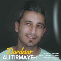 دانلود آهنگ دردسر از علی تیرمایه  با متن ترانه