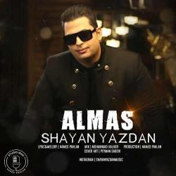 دانلود آهنگ الماس از شایان یزدان  با متن ترانه