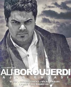 دانلود آهنگ علی بروجردی به اسم عجب احساسی از علی بروجردی به اسم عجب احساس با متن ترانه