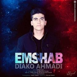 دانلود آهنگ یه امشب و بمون از دیاکو احمدی  با متن ترانه