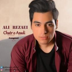 دانلود آهنگ چتر و آزادی از علی رضایی  با متن ترانه